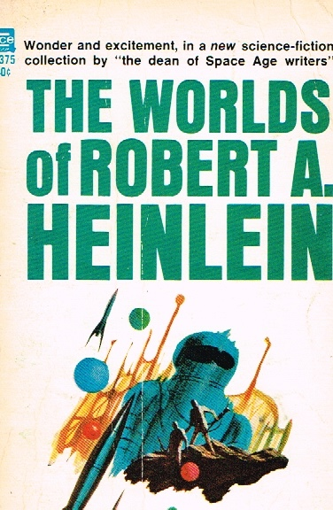 Image for THE WORLDS OF ROBERT A. HEINLEIN