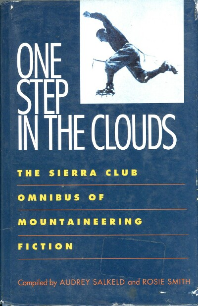 Image for One Step in the Clouds: The Sierra Club Omnibus of Mountaineering Fiction