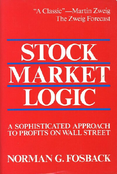 Image for Stock Market Logic: A Sophisticated Approach to Profits on Wall Street