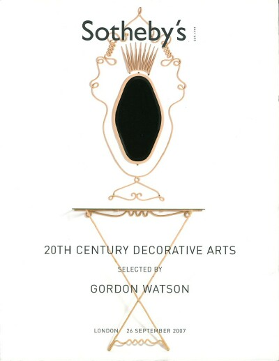 Image for 20TH CENTURY DECORATIVE ARTS SELECTED BY GORDON WATSON (London, Sep. 26, 2007)
