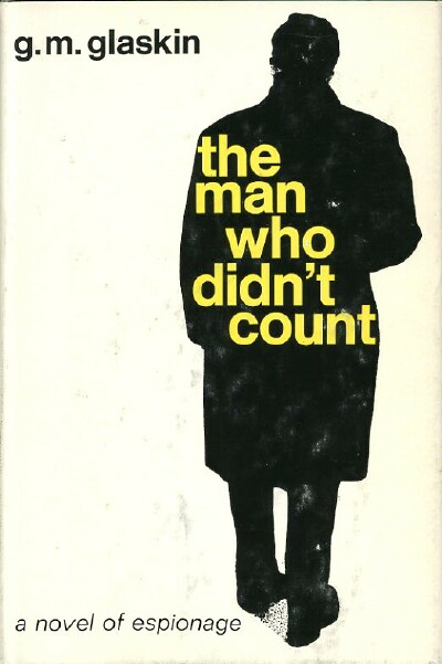 Image for THE MAN WHO DIDN'T COUNT: A NOVEL OF ESPIONAGE