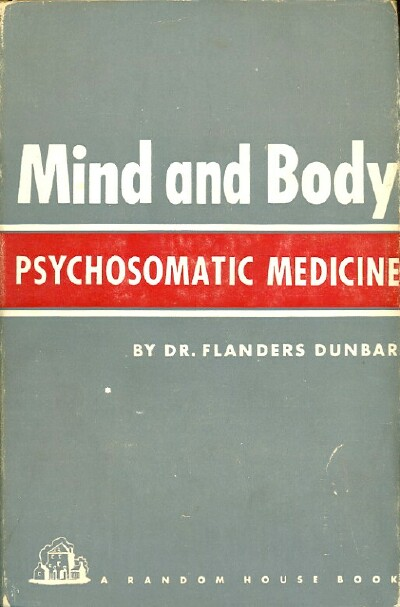 Image for MIND AND BODY: PSYCHOMATIC MEDICINE