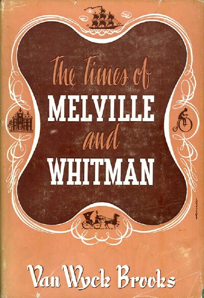 Image for THE TIMES OF MELVILLE AND WHITMAN