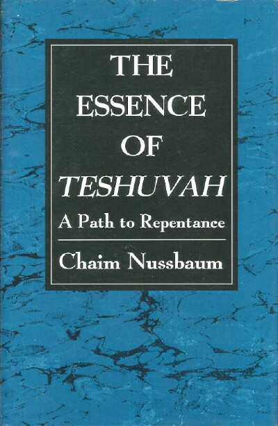 Image for The Essence of Teshuvah: A Path to Repentance