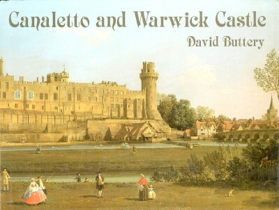 Image for Canaletto and Warwick Castle