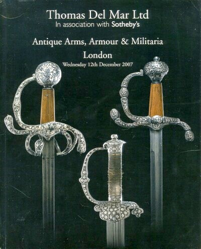Image for ANTIQUE ARMS, ARMOUR AND MILITARIA (December 12, 2007)