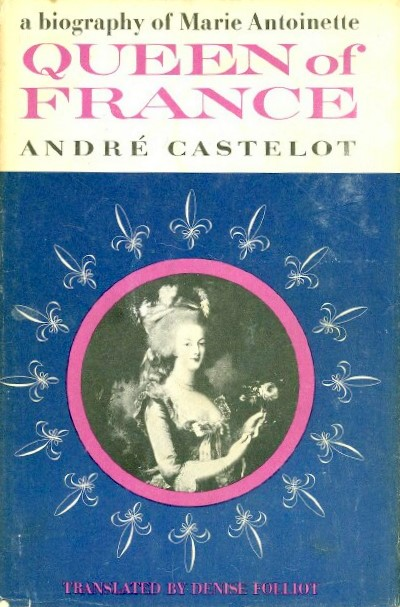 Image for QUEEN OF FRANCE: A BIOGRAPHY OF MARIE ANTOINETTE