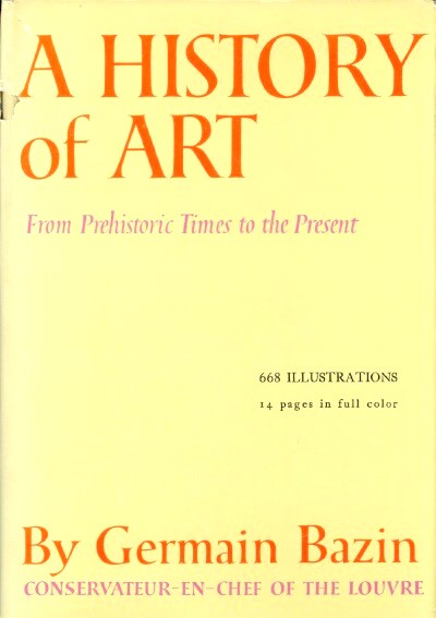 Image for A HISTORY OF ART: FROM PREHISTORIC TIMES TO THE PRESENT