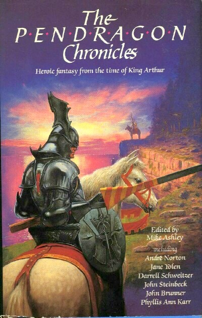 Image for THE PENDRAGON CHRONICLES: HEROIC FANTASY FROM THE TIME OF KING ARTHUR