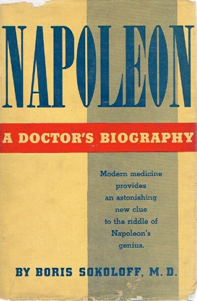Image for Napoleon: A Doctor's Biography