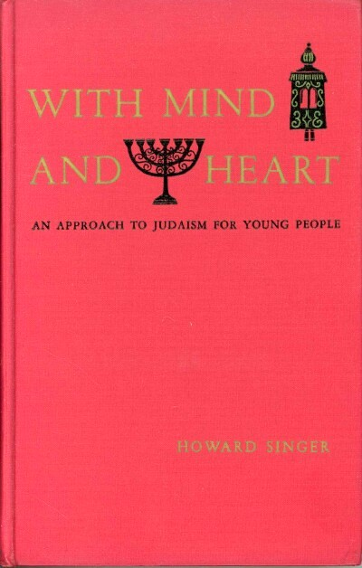 Image for WITH MIND AND HEART: AN APPROACH TO JUDAISM FOR YOUNG PEOPLE