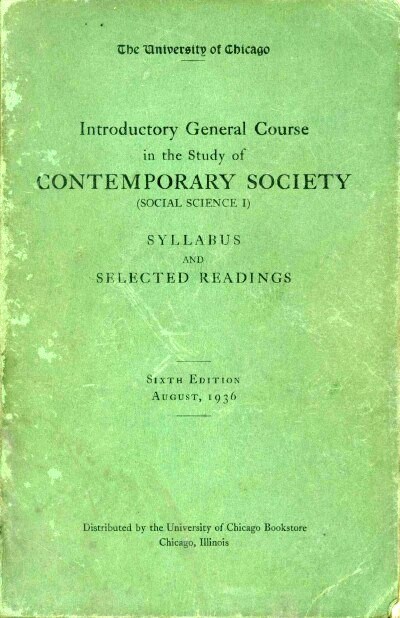 Image for INTRODUCTORY GENERAL COURSE IN THE STUDY OF CONTEMPORARY SOCIETY (SOCIAL SCIENCE I): SYLLABUS AND SELECTED READINGS