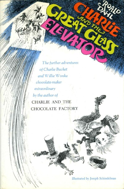 Image for Charlie and the Great Glass Elevator: The Further Adventures of Charlie Bucket and Willy Wonka, Chocolate-Maker Extraordinary