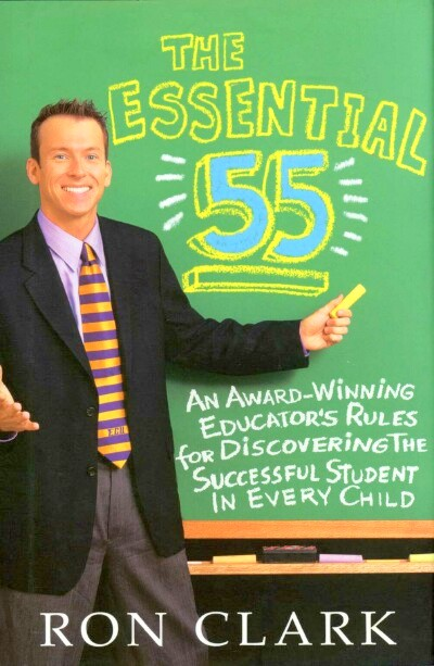 Image for The Essential 55: An Award-Winning Educator's Rules for Discovering the Successful Students in Every Child