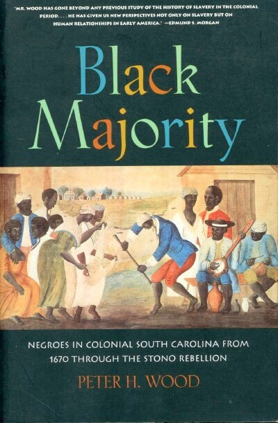 Image for Black Majority: Negroes in Colonial South Carolina from 1670 Through the Stono Rebellion