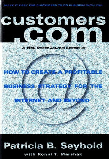 Image for Customers.Com: How to Create a Profitable Business Strategy for the Internet and Beyond