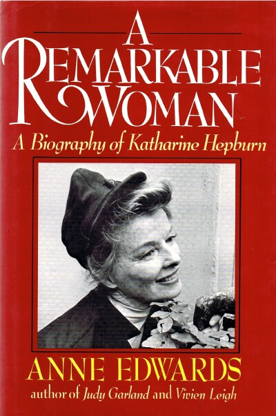 Image for A Remarkable Woman: A Biography of Katharine Hepburn