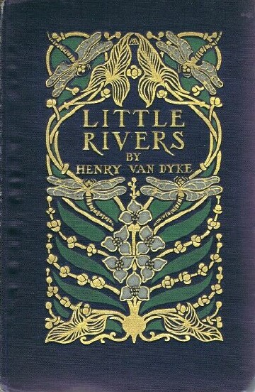 Image for LITTLE RIVERS: A BOOK OF ESSAYS IN PROFITABLE IDLENESS