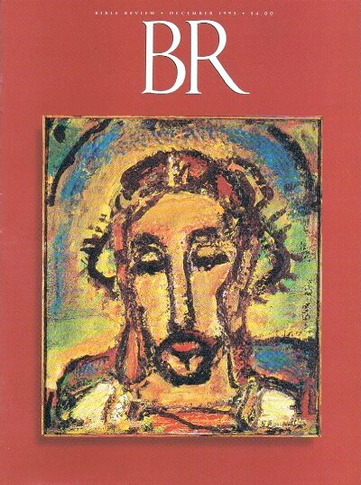 Image for BIBLE REVIEW / DECEMBER 1995 / VOLUME XI, NUMBER 6