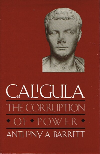 Image for Caligula The Corruption of Power