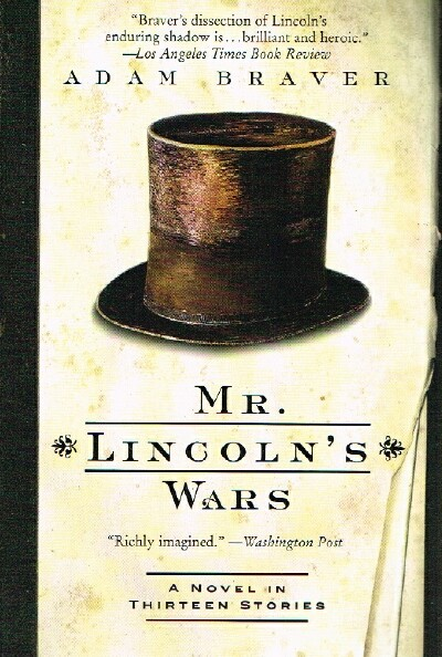 Image for Mr. Lincoln's Wars: A Novel in Thirteen Stories