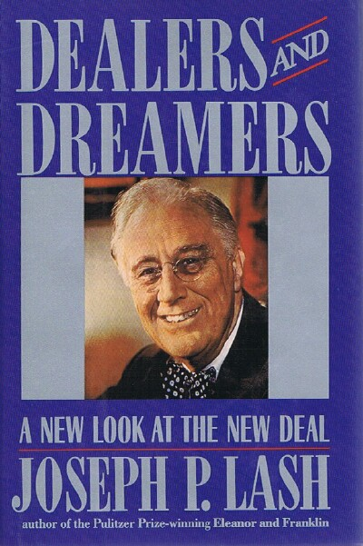 Image for Dealers and Dreamers: A New Look at the New Deal