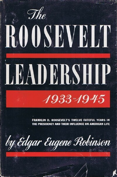 Image for THE ROOSEVELT LEADERSHIP 1933-1945