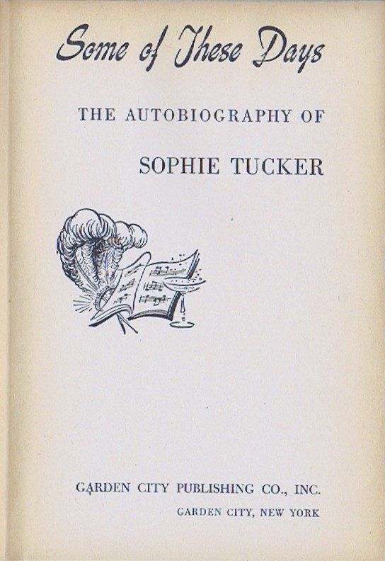 Image for SOME OF THESE DAYS: THE AUTOBIOGRAPHY OF SOPHIE TUCKER