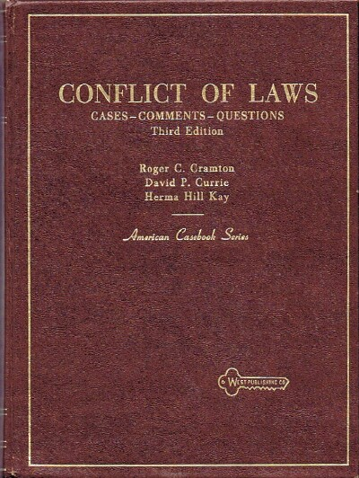 Image for CONFLICT OF LAWS: CASES-COMMENTS-QUESTIONS (AMERICAN CASEBOOK SERIES)