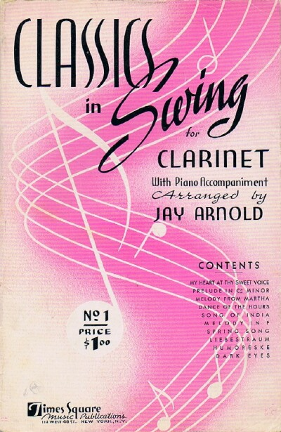 Image for Classics in Swing for Clarinet with Piano Accompaniment: No. 1