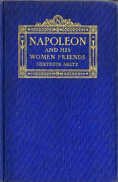 Image for NAPOLEON AND HIS WOMEN FRIENDS