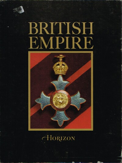 Image for THE HORIZON HISTORY OF THE BRITISH EMPIRE (Complete in Two Volumes)