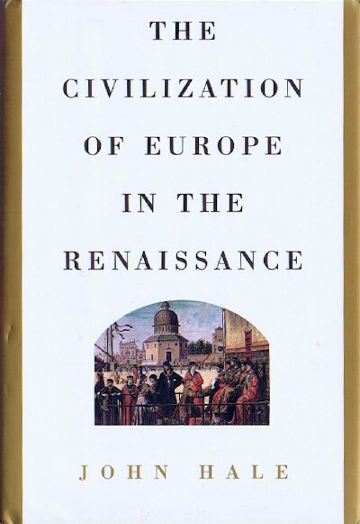 Image for The Civilization of Europe in the Renaissance