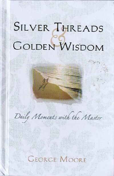 Image for Silver Threads and Golden Wisdom: Daily Moments With the Master