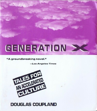 Image for Generation X: Tales for an Accelerated Culture
