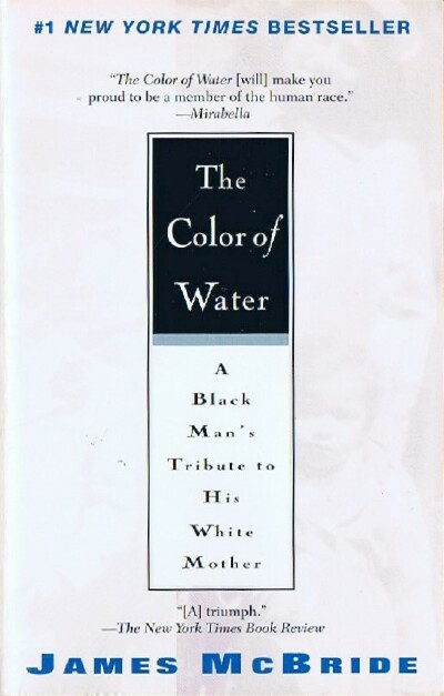 Image for The Color of Water: A Black Man's Tribute to His White Mother