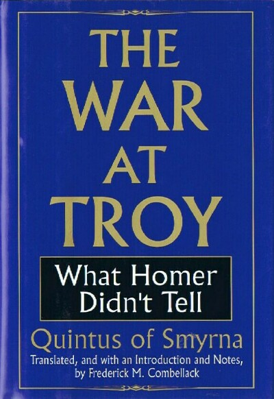 Image for The War at Troy: What Homer Didn't Tell