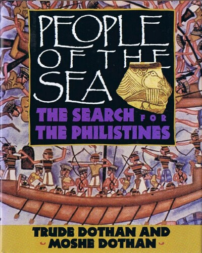 Image for People of the Sea:  The Search for the Philistines