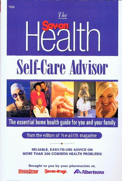 Image for The Sav-On Health Self-Care Advisor: The Essential Home Health Guide for You and Your Family