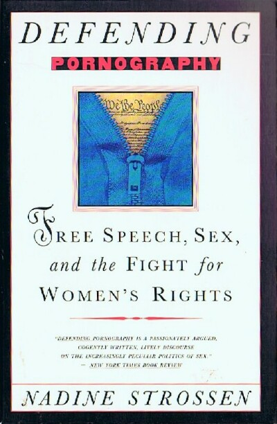 Image for Defending Pornography: Free Speech, Sex, and the Fight for Women's Rights