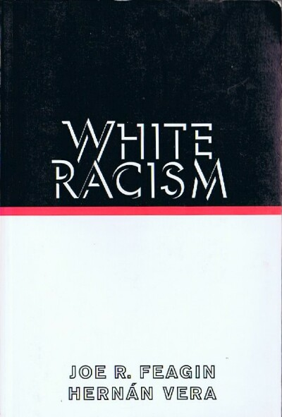 Image for White Racism: The Basics