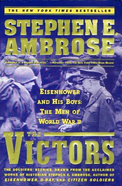 Image for The Victors: Eisenhower and His Boys-The Men of World War II