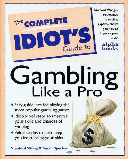 Image for The Complete Idiot's Guide to Gambling Like a Pro
