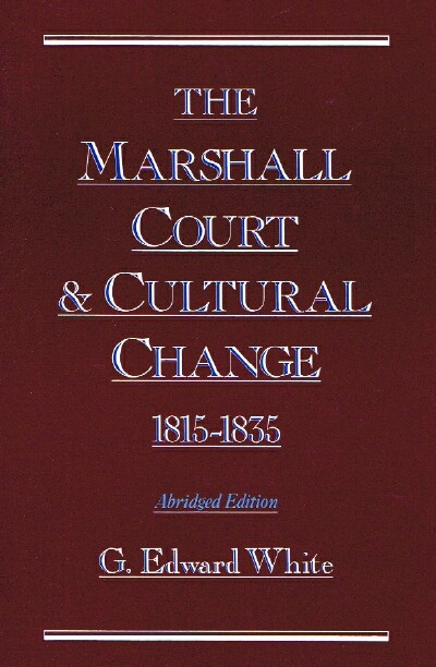 Image for The Marshall Court and Cultural Change, 1815-1835