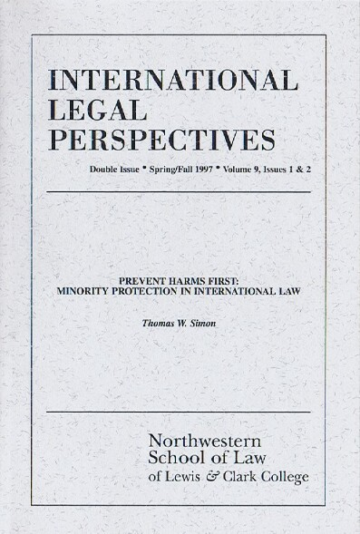 Image for International Legal Perspectives (Vol. 9, Issues 1 & 2, Spring/Fall 1997): Prevent Harms First: Minority Protection in International Law