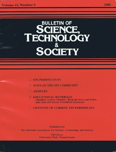 Image for Bulletin of Science, Technology & Society (Vol. 11, No. 3, 1991): Technology and the Political Life