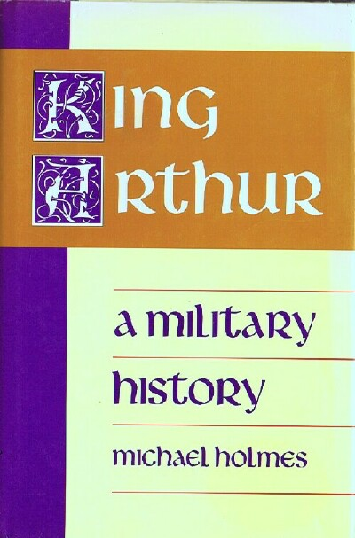 Image for King Arthur: A Military History