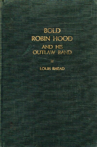 Image for Bold Robin Hood and His Outlaw Band Their Famous Exploits in Sherwood Forest