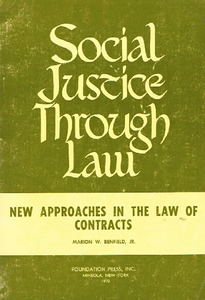 Image for Social Justice Through Law Series New Approaches in the Law of Contracts