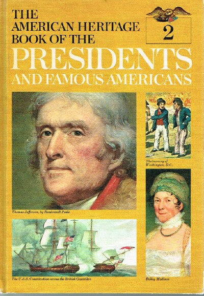 Image for The American Heritage Book of the Presidents and Famous Americans